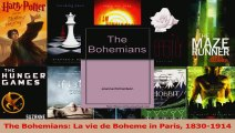 Read  The Bohemians La vie de Boheme in Paris 18301914 Ebook Free