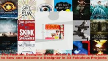 Read  The Fashion Designers Handbook  Fashion Kit Learn to Sew and Become a Designer in 33 Ebook Free