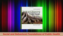 Download  Social and Behavioral Foundations of Public Health PDF Free