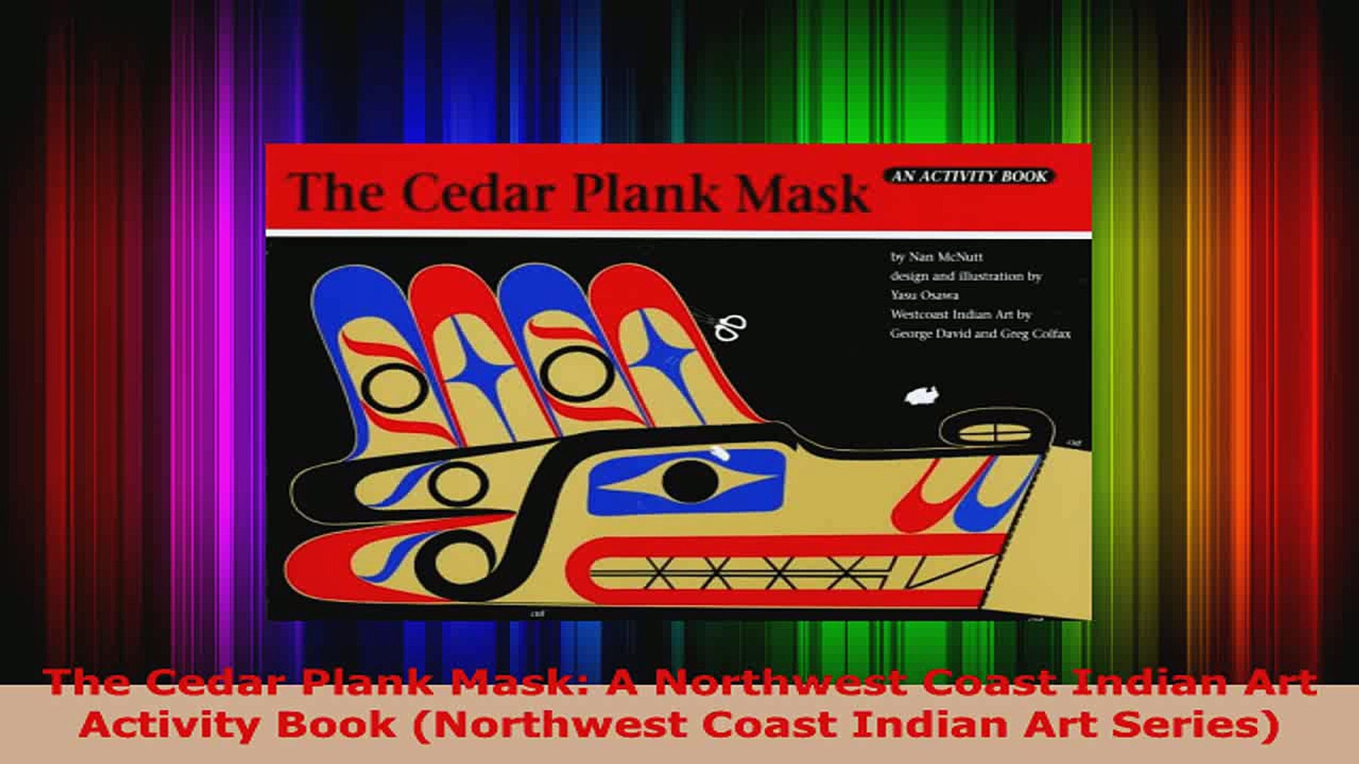 Download  The Cedar Plank Mask A Northwest Coast Indian Art Activity Book Northwest Coast Indian PDF