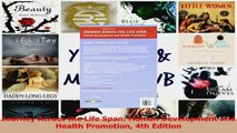 Read  Journey Across the Life Span Human Development and Health Promotion 4th Edition Ebook Free