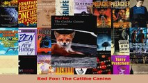 Download  Red Fox The Catlike Canine PDF Online