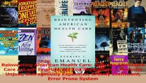 Read  Reinventing American Health Care How the Affordable Care Act will Improve our Terribly Ebook Free