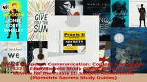 Praxis II Speech Communication Content Knowledge 5221 Exam Secrets Study Guide Praxis PDF