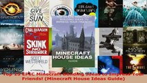 Read  Top 15 EPIC Minecraft Building Ideas to Impress Your Friends Minecraft House Ideas EBooks Online