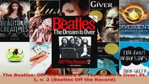 Read  The Beatles Off The Record 2  The Dream is Over Pt 1 v 2 Beatles Off the Record PDF Free