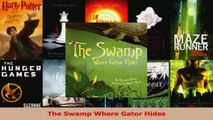 PDF Download  The Swamp Where Gator Hides Read Full Ebook