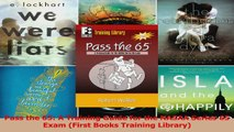 Pass the 65 A Training Guide for the NASAA Series 65 Exam First Books Training Library Read Online