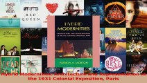 PDF Download  Hybrid Modernities Architecture and Representation at the 1931 Colonial Exposition Paris Read Online