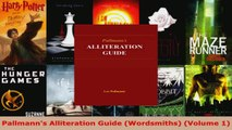 Read  Pallmanns Alliteration Guide Wordsmiths Volume 1 EBooks Online
