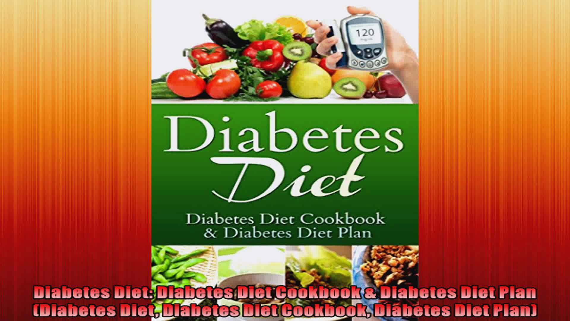 Diabetes Diet Diabetes Diet Cookbook  Diabetes Diet Plan Diabetes Diet Diabetes Diet