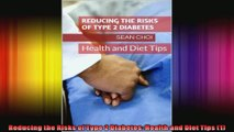 Reducing the Risks of Type 2 Diabetes Health and Diet Tips 1