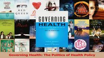 Read  Governing Health The Politics of Health Policy Ebook Free