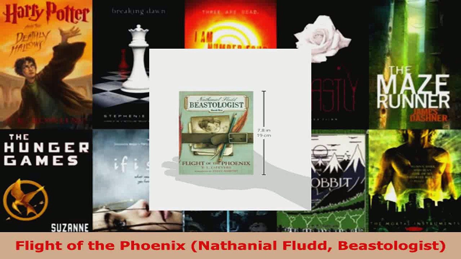 Read  Flight of the Phoenix Nathanial Fludd Beastologist EBooks Online