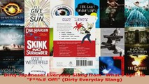 Read  Dirty Japanese Everyday Slang from Whats Up to F Off Dirty Everyday Slang PDF Free