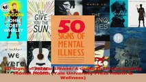 PDF Download  50 Signs of Mental Illness A Guide to Understanding Mental Health Yale University Press Download Full Ebook