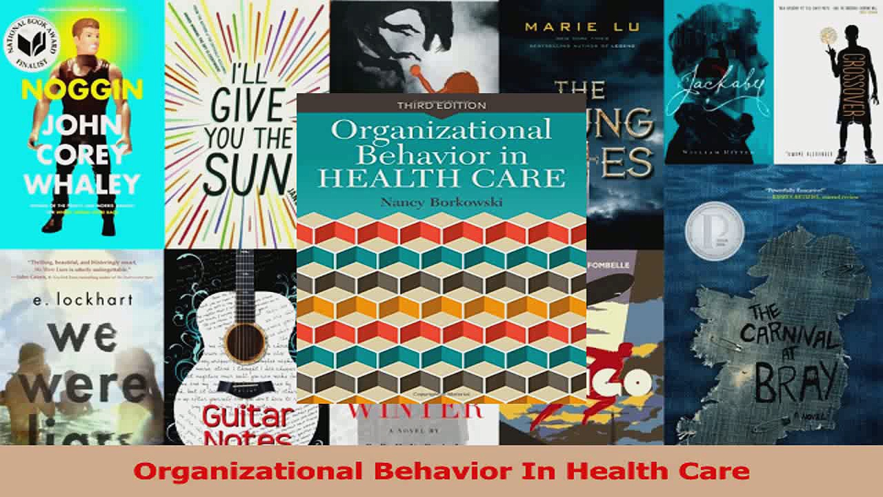 Read  Organizational Behavior In Health Care Ebook Free