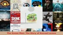 Read  The Goose Man The Story of Konrad Lorenz EBooks Online