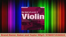 Download  The Best of Grade 2 Violin A compilation of the best ever Grade 2 violin pieces ever PDF Free