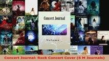 Read  Concert Journal Rock Concert Cover S M Journals Ebook Free
