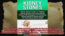 Kidney Stones Kidney Stones Guide To Treatment Of Kidney Stones And Cure Of Kidney Stones