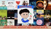 Read  Jacobs Room  American Sign Language  ABC Jacobs Room American Sign Language Book 2 PDF Online