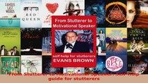 Read  From Stutterer to Motivational Speaker Selfhelp guide for stutterers Ebook Free