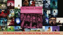 Download  52 Sacred Songs You Like to Sing Voice and Piano PDF Free