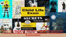 Child Life Exam Secrets Study Guide Child Life Test Review for the Child Life PDF