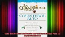Cura Biblica Para Colesterol Alto La Cura Biblica Para La Spanish Edition