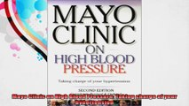 Mayo Clinic on High Blood Pressure Taking charge of your hypertension