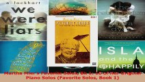 Read  Martha Miers Favorite Solos Bk 1 10 of Her Original Piano Solos Favorite Solos Book 1 Ebook Free