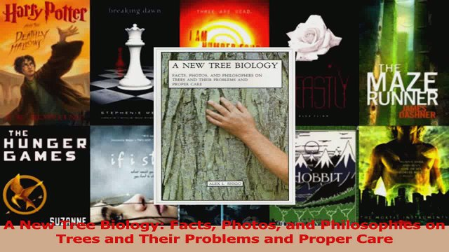 Read  A New Tree Biology Facts Photos and Philosophies on Trees and Their Problems and Proper PDF Free