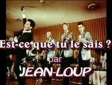 Est ce que tu le sais par Jean Loup