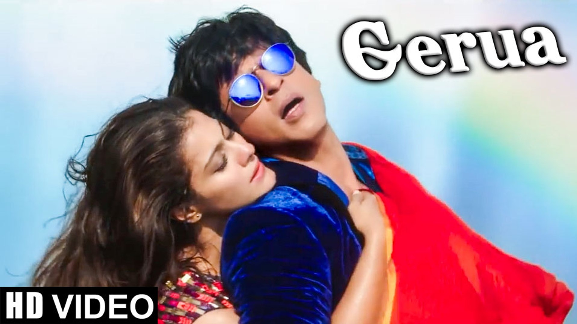 Gerua HD Video Song Dilwale 2015 Shah Rukh Khan, Kajol | New Indian Songs  2015
