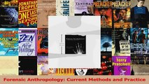 PDF Download  Forensic Anthropology Current Methods and Practice Download Full Ebook