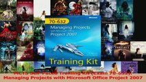 Read  MCTS SelfPaced Training Kit Exam 70632 Managing Projects with Microsoft Office Ebook Free