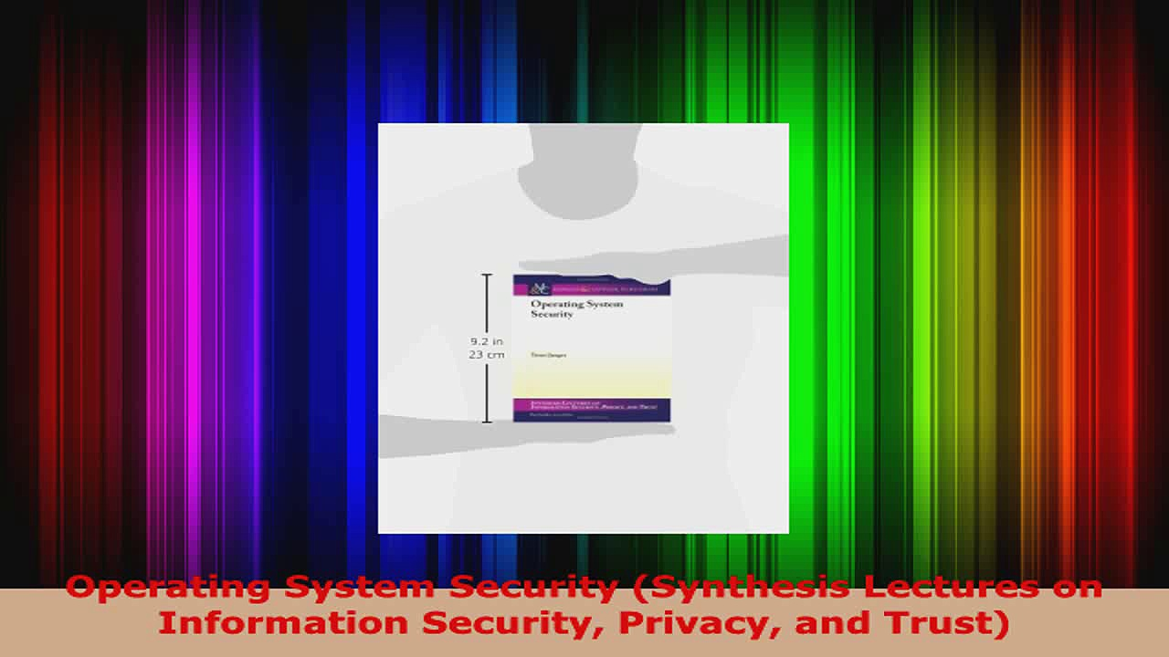 Read  Operating System Security Synthesis Lectures on Information Security Privacy and Trust EBooks Online