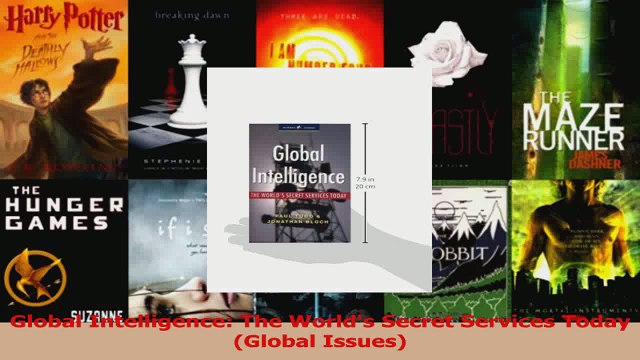 PDF Download  Global Intelligence The Worlds Secret Services Today Global Issues Download Online