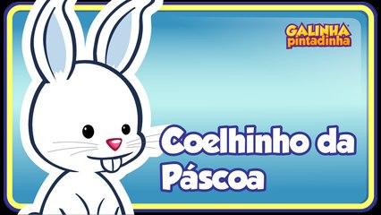 Coelhinho da Páscoa - Galinha Pintadinha 3 - OFICIAL