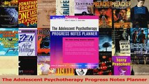 The Adolescent Psychotherapy Progress Notes Planner Download