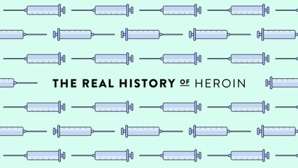 The Real History of Drugs: Heroin