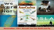 PDF Download  Aerocrafter 750 Aircraft You Can Build and Fly Read Online
