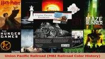 Read  Union Pacific Railroad MBI Railroad Color History Ebook Free