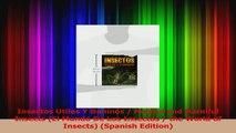 PDF Download  Insectos Utiles Y Daninos  Helpful and Harmful Insects El Mundo De Los Insectos  the Read Online