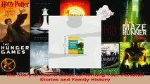 Read  The Story of You A Guide for Writing Your Personal Stories and Family History Ebook Free