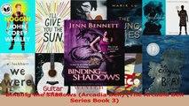 PDF Download  Binding the Shadows Arcadia Bell The Arcadia Bell Series Book 3 Download Online