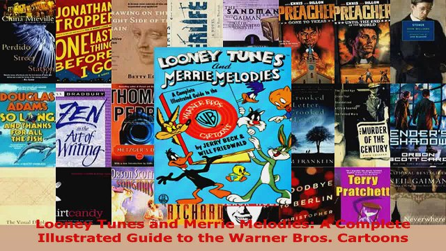 Download  Looney Tunes and Merrie Melodies A Complete Illustrated Guide to the Warner Bros Ebook Free