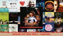 Read  Revenge of the Sith Illustrated Screenplay Star Wars Episode III Star Wars  Legends EBooks Online