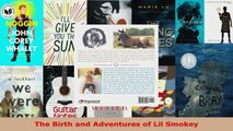 Read  The Birth and Adventures of Lil Smokey EBooks Online